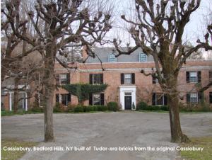 Cassiobury, Bedford Hills NY built of Tudor-era bricks from the original Cassionbury