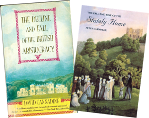 The Decline and Fall of the British Aristocracy by David Cannadine and Stately Homes